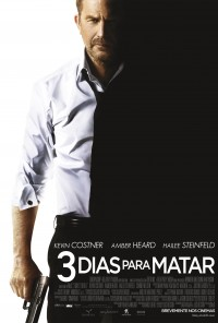 Poster do filme 3 Dias Para Matar / 3 Days to Kill (2014)