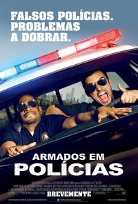 Poster do filme Armados em Polícias / Let's Be Cops (2014)