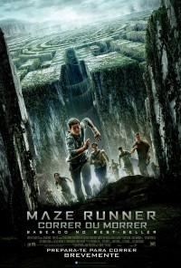 Poster do filme Maze Runner - Correr ou Morrer / The Maze Runner (2014)