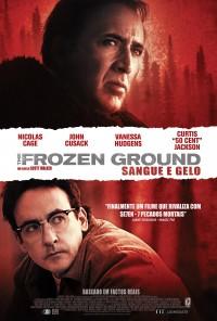 Poster do filme Sangue e Gelo / The Frozen Ground (2013)