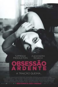 Poster do filme Obsessão Ardente / Trap For Cinderella (2013)