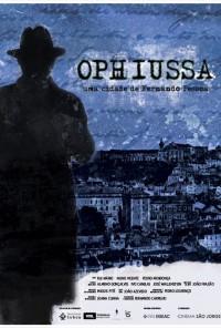 Poster do filme Ophiussa - Uma cidade de Fernando Pessoa (2011)