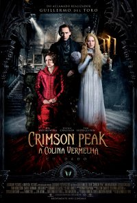 Poster do filme Crimson Peak - A Colina Vermelha / Crimson Peak (2015)