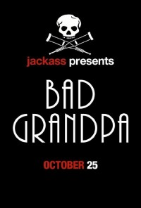 Poster do filme Jackass Presents: Bad Grandpa (2013)