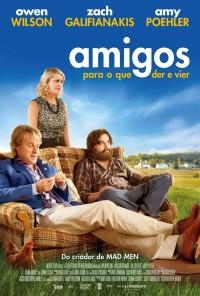 Poster do filme Amigos Para O Que Der e Vier / Are You Here (2013)