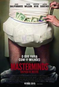 Poster do filme Masterminds-Golpada de Mestre / Masterminds (2016)