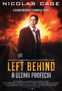 Poster do filme Left Behind - A Última Profecia / Left Behind (2014)
