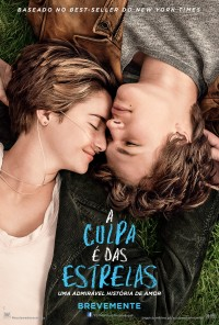 Poster do filme A Culpa É das Estrelas / The Fault in Our Stars (2014)