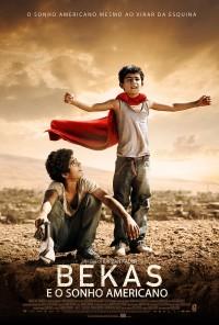 Poster do filme Bekas e o Sonho Americano / Bekas (2012)