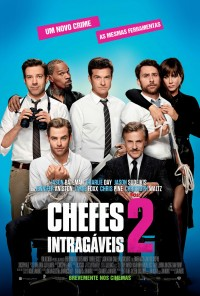 Poster do filme Chefes Intragáveis 2 / Horrible Bosses 2 (2014)