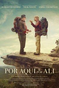 Poster do filme Por Aqui e Por Ali / A Walk in the Woods (2015)