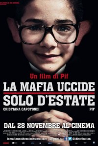 Poster do filme A Máfia Só Mata no Verão / La Mafia Uccide Solo d'Estate (2013)