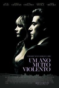 Poster do filme Um Ano Muito Violento / A Most Violent Year (2014)