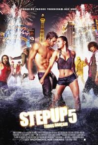 Poster do filme Step Up 5 - Todos Dançam / Step Up: All In (2014)