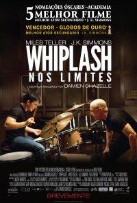 Poster do filme Whiplash - Nos Limites / Whiplash (2014)