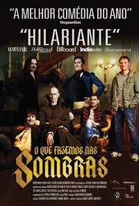 Poster do filme O Que Fazemos nas Sombras / What We Do in the Shadows (2014)