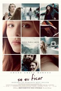 Poster do filme Se Eu Ficar / If I Stay (2014)