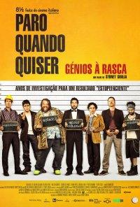 Poster do filme Paro Quando Quiser - Génios à Solta / Smetto quando voglio (2014)
