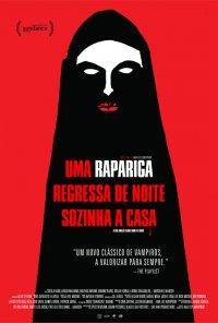Poster do filme Uma Rapariga Regressa de Noite Sozinha a Casa / A Girl Walks Home Alone at Night (2014)