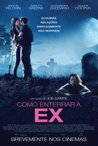 Poster do filme Como Enterrar a Ex / Burying the Ex (2014)