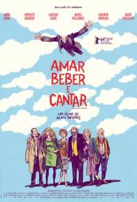Poster do filme Amar, Beber e Cantar / Aimer, boire et chanter (2014)