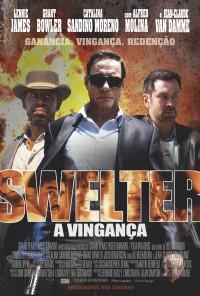 Poster do filme Swelter - A Vingança / Swelter (2014)