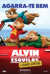 Poster do filme Alvin e os Esquilos: A Grande Aventura / Alvin and the Chipmunks: The Road Chip (2015)