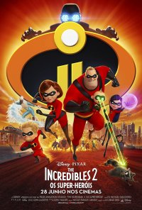 Poster do filme The Incredibles 2: Os Super-Heróis / Incredibles 2 (2018)