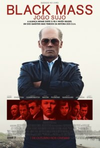 Poster do filme Black Mass - Jogo Sujo / Black Mass (2015)