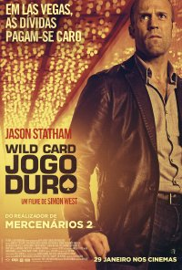 Poster do filme Wild Card - Jogo Duro / Wild Card (2014)
