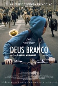 Poster do filme Deus Branco / Fehér Isten (2014)
