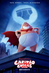 Poster do filme Capitão Cuecas: O Filme / Captain Underpants: The First Epic Movie (2017)