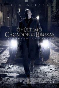 Poster do filme O Último Caçador de Bruxas / The Last Witch Hunter (2015)