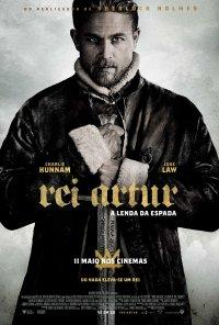 Poster do filme Rei Artur - A Lenda da Espada / King Arthur: Legend of the Sword (2017)