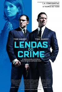 Poster do filme Lendas do Crime / Legend (2015)