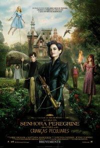 Poster do filme A Casa da Senhora Peregrine para Crianças Peculiares / Miss Peregrine's Home for Peculiar Children (2015)