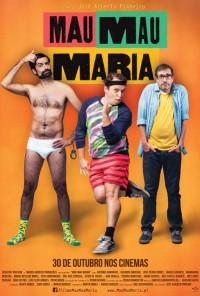 Poster do filme Mau Mau Maria (2014)