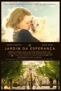 Poster do filme O Jardim da Esperança / The Zookeeper's Wife (2017)