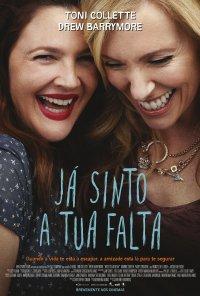 Poster do filme Já Sinto a Tua Falta / Miss You Already (2015)