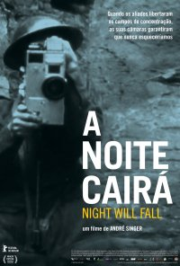 Poster do filme A Noite Cairá / Night Will Fall (2014)
