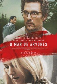 Poster do filme O Mar de Árvores / The Sea of Trees (2015)