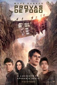 Poster do filme Maze Runner: Provas de Fogo / Maze Runner: The Scorch Trials (2015)