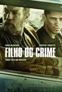 Poster do filme Filho do Crime / Son of a Gun (2014)