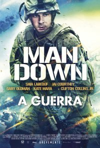 Poster do filme Man Down - A Guerra / Man Down (2015)