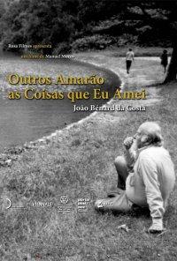 Poster do filme João Bénard da Costa: Outros Amarão as Coisas Que Eu Amei (2014)