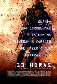 Poster do filme 13 Horas: Os Soldados Secretos de Benghazi / 13 Hours: The Secret Soldiers of Benghazi (2016)