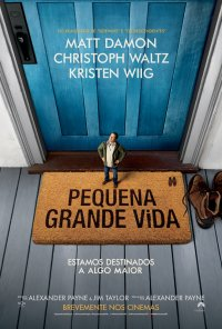 Poster do filme Pequena Grande Vida / Downsizing (2017)