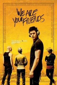 Poster do filme Nós Somos Teus Amigos / We Are Your Friends (2015)