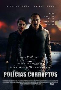 Poster do filme Polícias Corruptos / The Trust (2016)