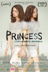 Poster do filme Princess - O Lado Oculto de Uma Família / Princess (2014)